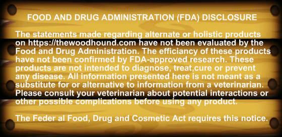 The wood hounds FDA Disclosure